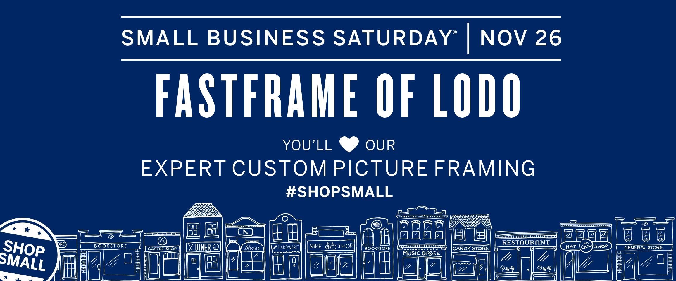 Shop Small With FastFrame of LoDo